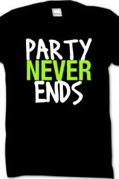 PARTY NEVER ENDS