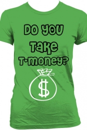 Do You Take T-Money?
