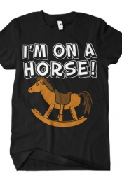 I'm on a Horse (Black Crew Neck)