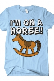 I'm on a Horse (Blue Crew Neck)