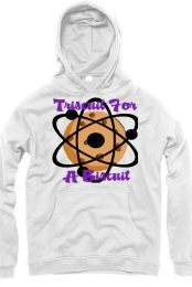 Unisex Triscuit For a Biscuit Hoodie