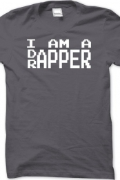 I am a Dapper Rapper