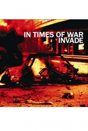 Invade/In Times of War split 7 inch