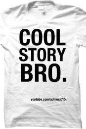 Cool Story Bro White