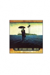The International Drive - Finish What You Started