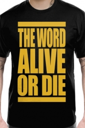 The Word Alive Or Die
