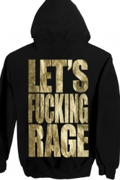Girls Let's Fucking Rage Zip-Up Hoodie (Gold Foil)