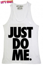 Just Do Me White Girls Tanktop