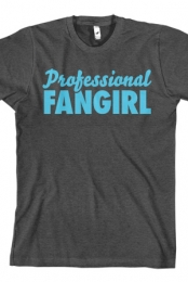 Professional Fangirl (Light Blue)