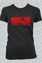 What The Firetruck (Girls)