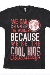 We Can Change The World (Black)