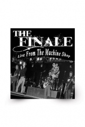 The Finale-Live at the Machine Shop