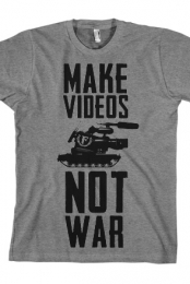 Make Videos Not War