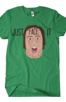 Just Face It (Green)