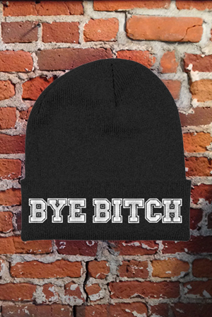Bye Bitch Beanie Beany Flawd Clothing Beanies Online