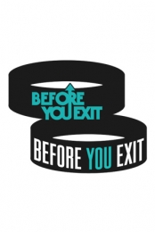 BYE Wristband - Before You Exit