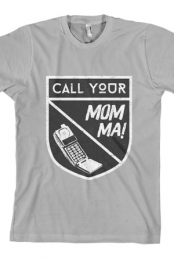 Call Your Mom Ma Tee (Silver)