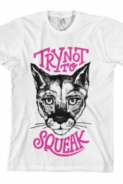 Try Not To Squeak Tee (White) - Big Cat Derek