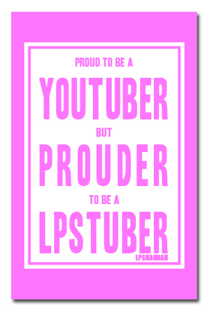 proud lpstuber poster 11x17 poster lpshannah posters online store on district lines. Black Bedroom Furniture Sets. Home Design Ideas