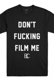 Don't Film Me Tee (Black)