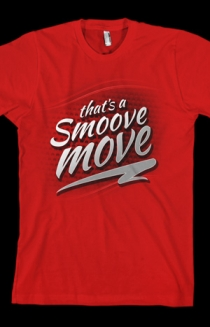 That's A Smoove Move Tee (Red)