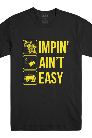 Impin' Aint Easy Tee (Black)