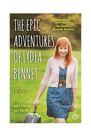 """The Epic Adventures of Lydia Bennet"" by Kate Rorick"