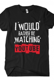 Rather Be Watching Youtube Tee (Black)