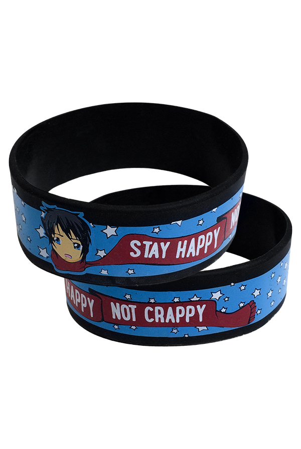 Stay Happy Not Crappy Wristband