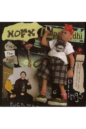 NOFX - Fuck the Kids