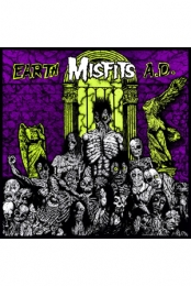 Misfits - Earth AD / Wolf's Blood