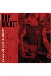 Ray Rocket - Do You Wanna Go to Tijuana? (1st press / colored vinyl w/ download)