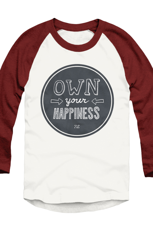 OWN YOUR HAPPINESS Baseball Tee 0