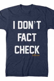 I Don't Fact Check Tee (Navy)