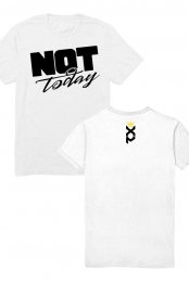 Not Today T-Shirt (White)