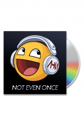 Not Even Once CD