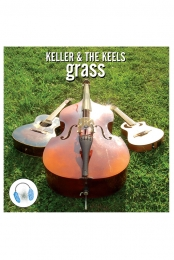 Keller & The Keels Grass Digital Download