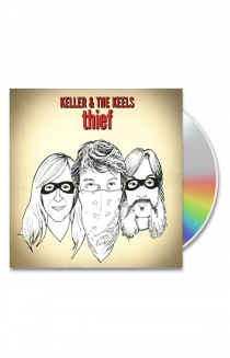 Keller & The Keels Thief CD