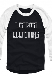 Tuesdays Over Everything Raglan