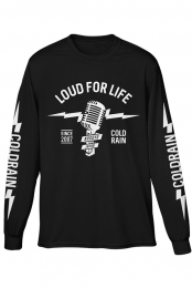 Loud For Life Longsleeve Tee