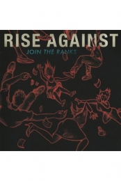 Rise Against - Join the Ranks