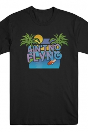 Ain't No Flying Tee