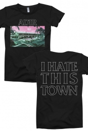 I Hate This Town Tee (Black)