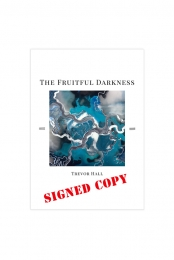 Signed The Fruitful Darkness Poster