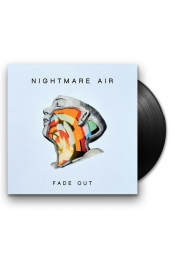 Nightmare Air - Fade Out LP