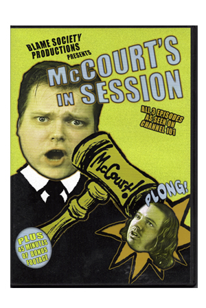 McCourt's in Session DVD - Blame Society DVDs - Official