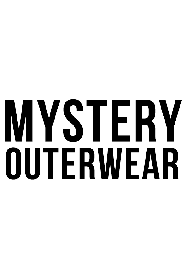 Mystery Outerwear