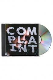 Complaint CD + Digital Download + Instant Grats
