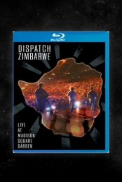 Dispatch: Zimbabwe - Live at Madison Square Garden (Blu-Ray Edition)