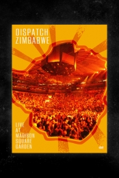 Dispatch: Zimbabwe - Live at Madison Square Garden (Collector's Edition)